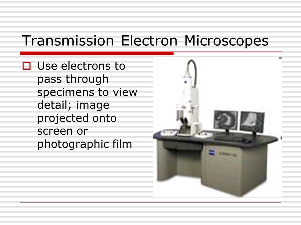 Transmission Electron Microscopes