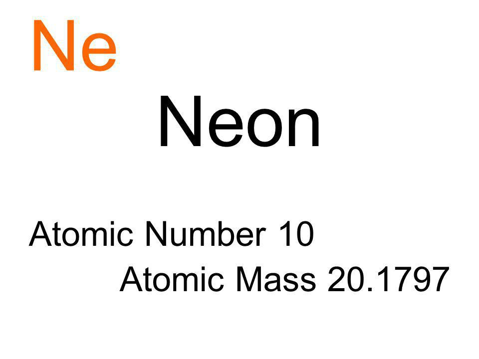 Ne Neon Atomic Number 10 Atomic Mass