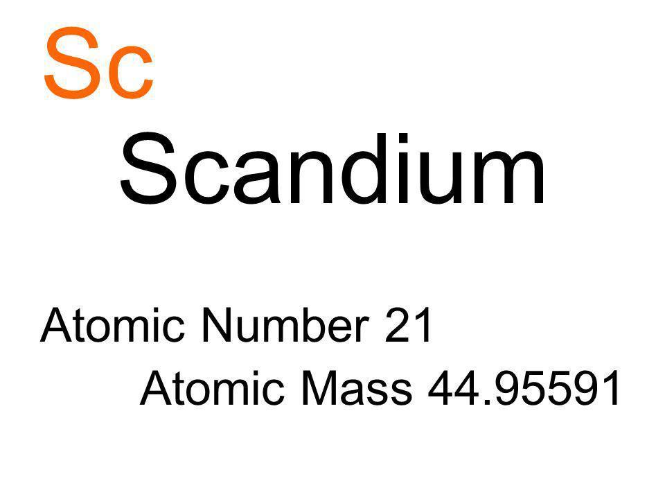 Sc Scandium Atomic Number 21 Atomic Mass 44.95591