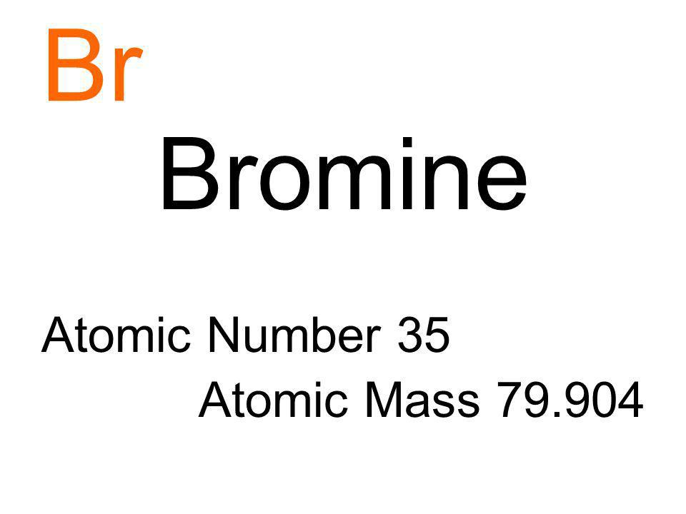 Br Bromine Atomic Number 35 Atomic Mass 79.904