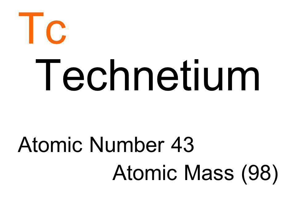Tc Technetium Atomic Number 43 Atomic Mass (98)