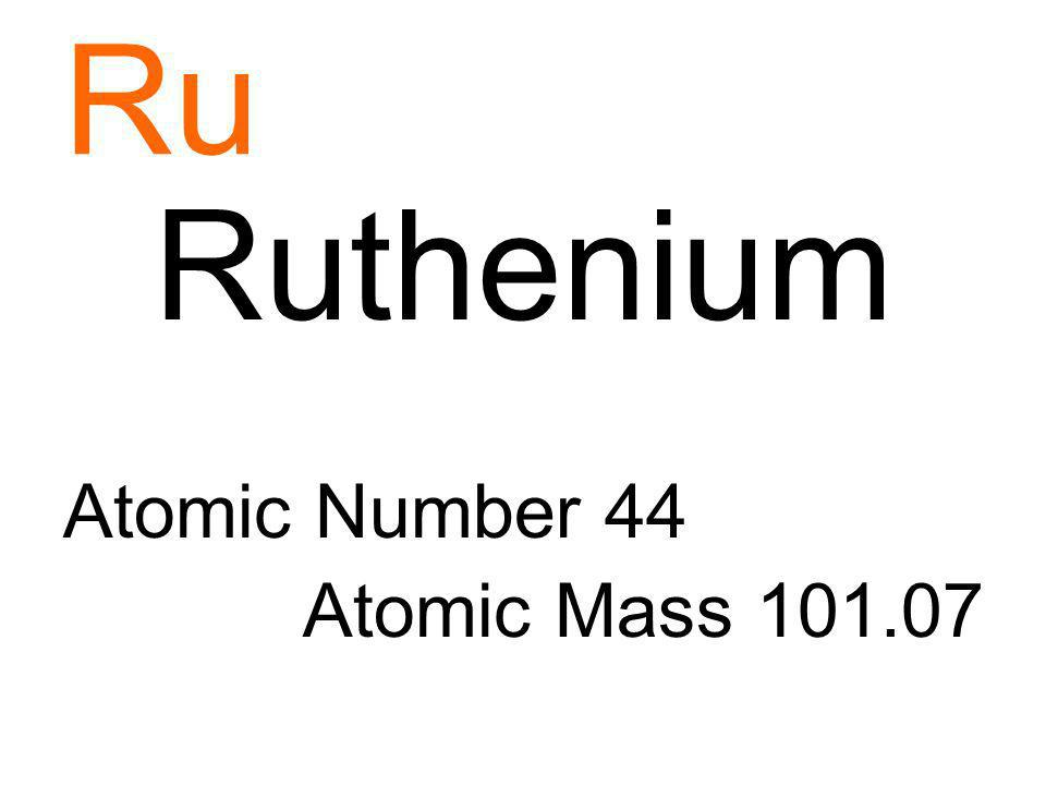Ru Ruthenium Atomic Number 44 Atomic Mass