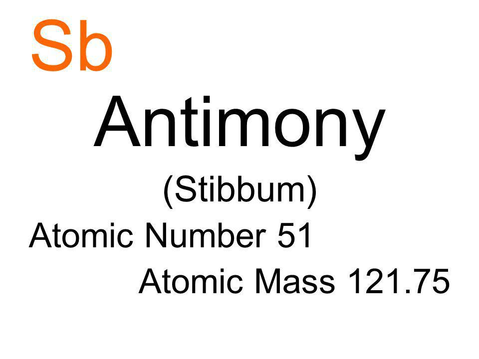 Sb Antimony (Stibbum) Atomic Number 51 Atomic Mass
