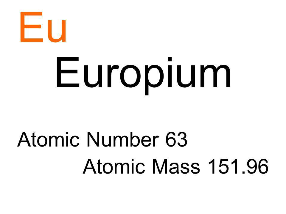 Eu Europium Atomic Number 63 Atomic Mass