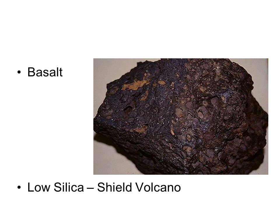 Basalt Low Silica – Shield Volcano