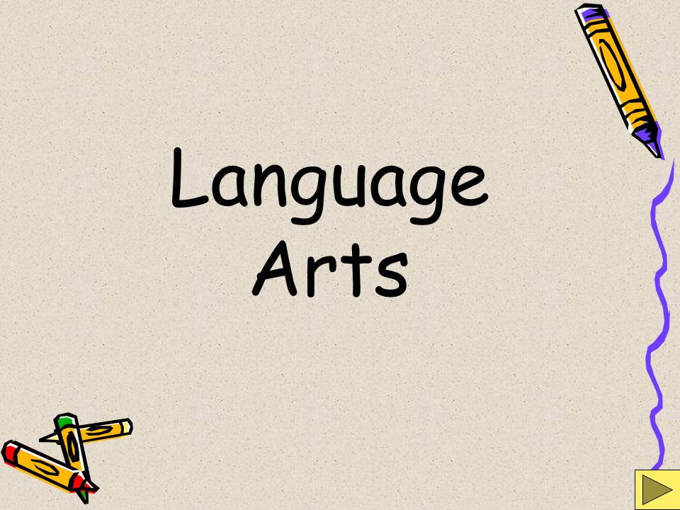 Language Arts