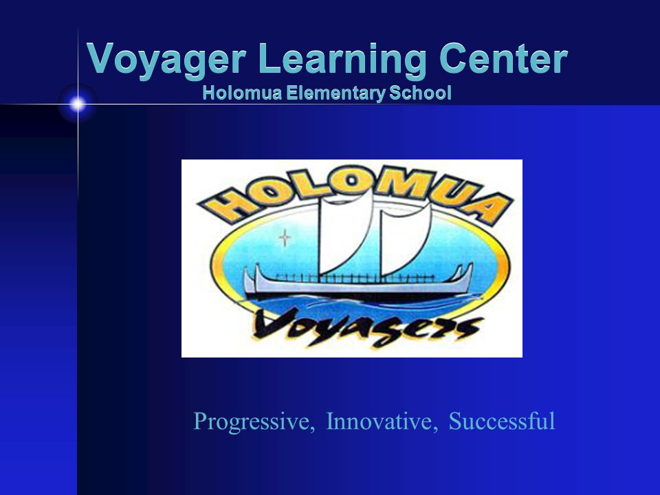 Voyager Learning Center Holomua Elementary School