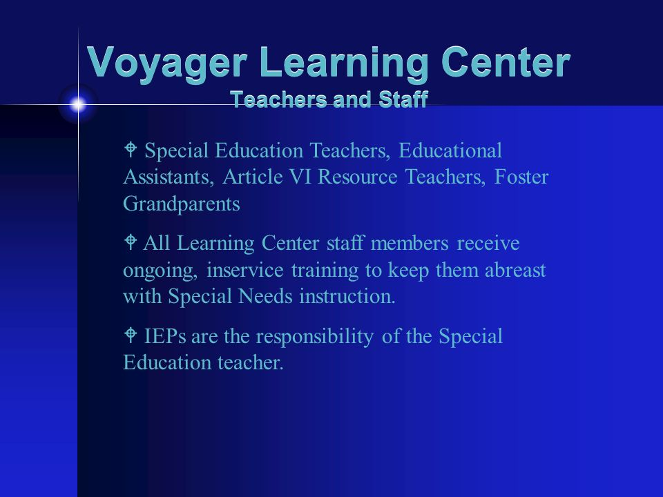 Voyager Learning Center Teachers and Staff