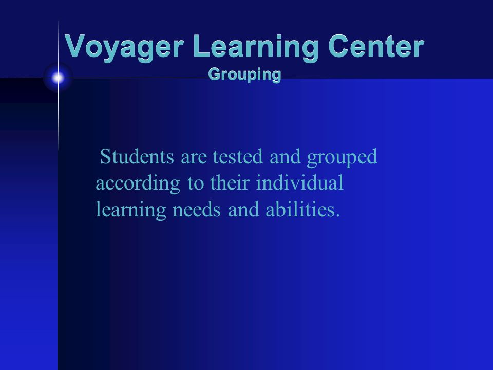 Voyager Learning Center Grouping