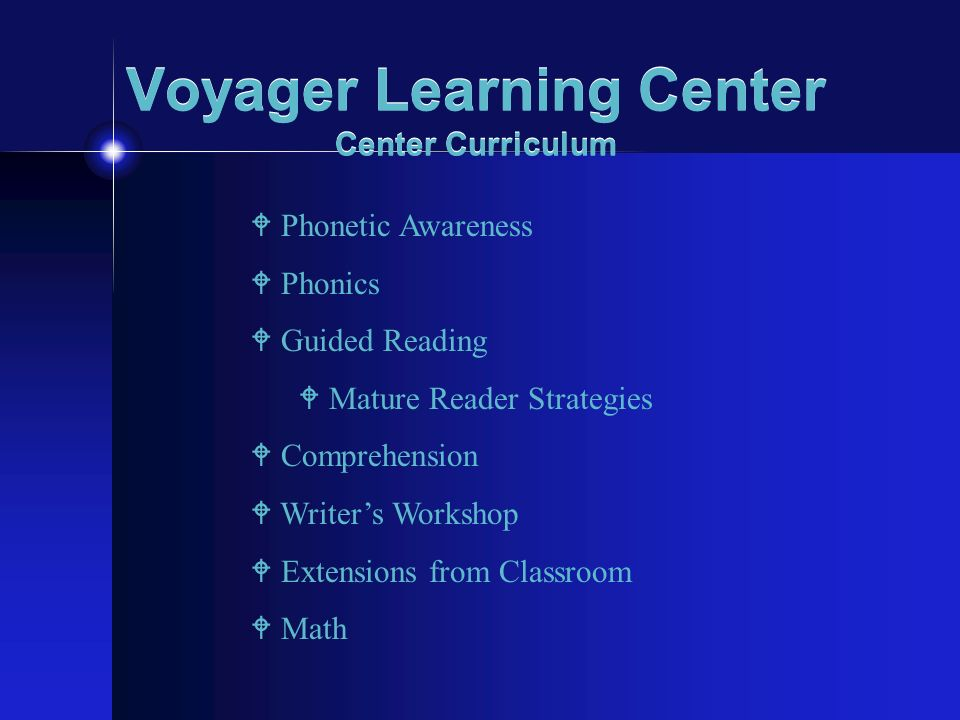 Voyager Learning Center Center Curriculum