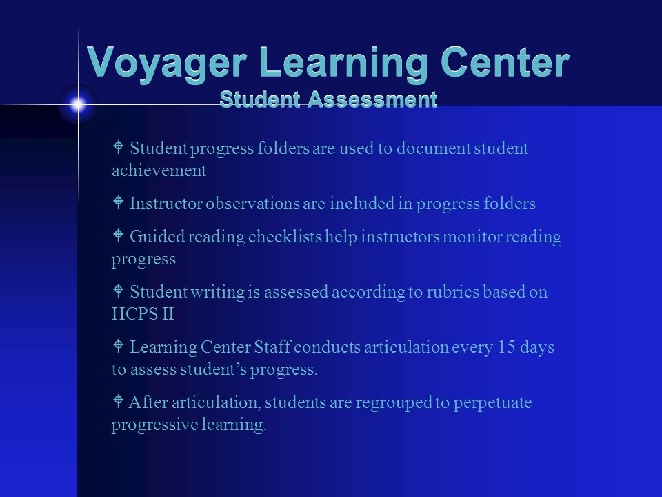 Voyager Learning Center Student Assessment