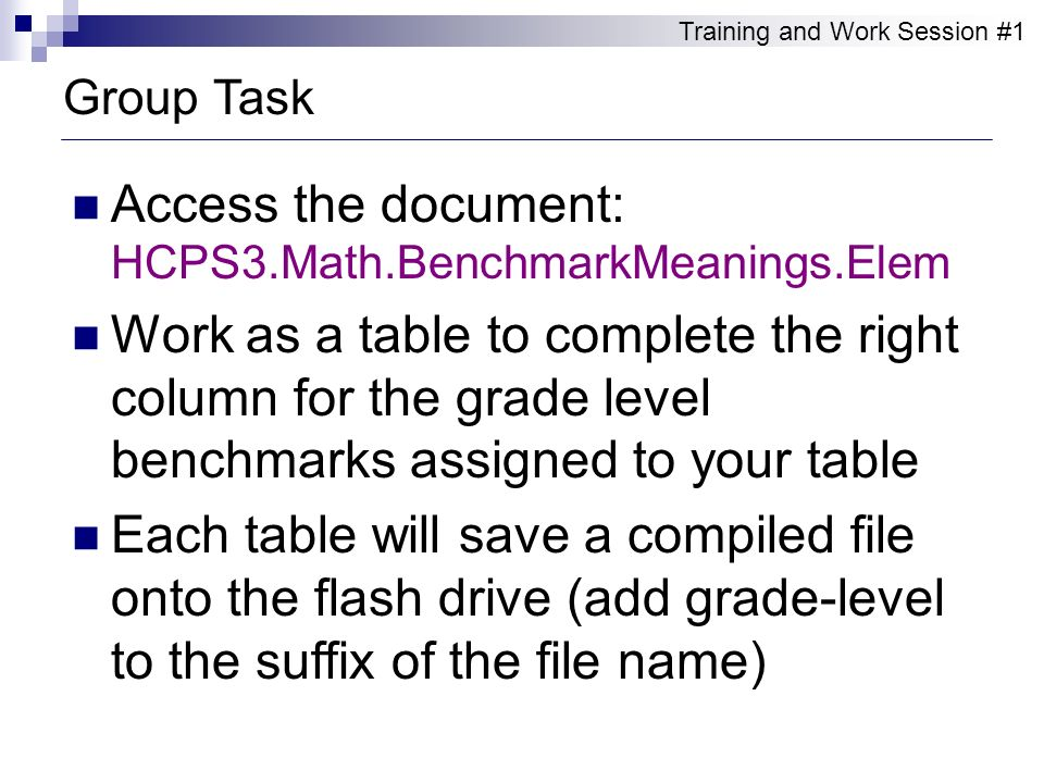 Access the document: HCPS3.Math.BenchmarkMeanings.Elem
