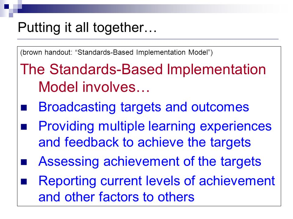 The Standards-Based Implementation Model involves…