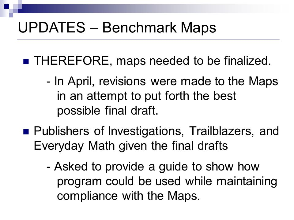 UPDATES – Benchmark Maps
