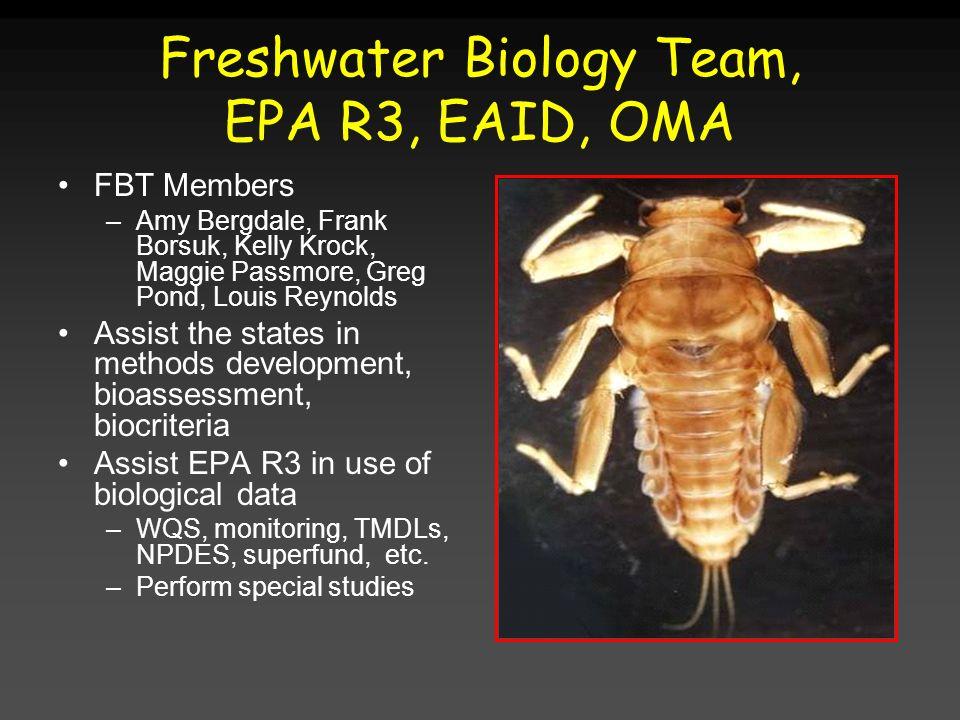 Freshwater Biology Team, EPA R3, EAID, OMA