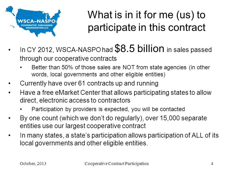 What is in it for me (us) to participate in this contract