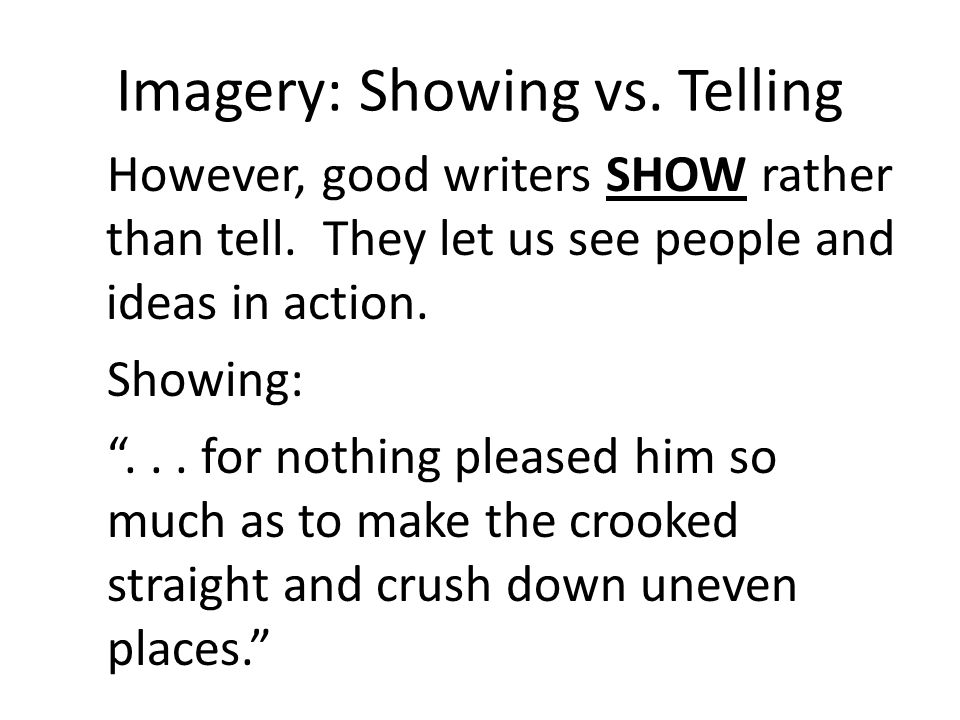 Imagery: Showing vs. Telling
