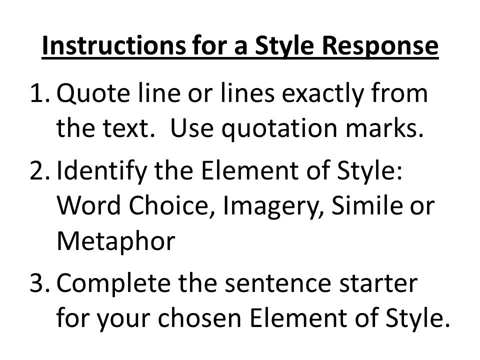 Instructions for a Style Response