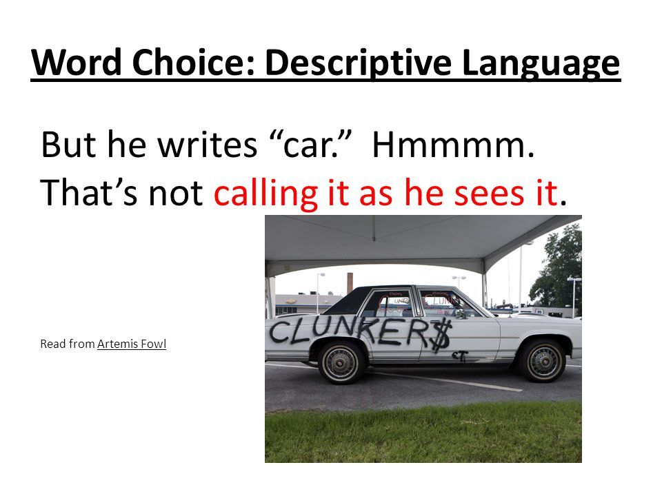 Word Choice: Descriptive Language