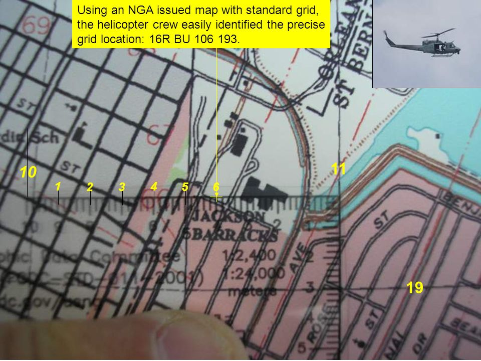 11 10 19 Using an NGA issued map with standard grid,