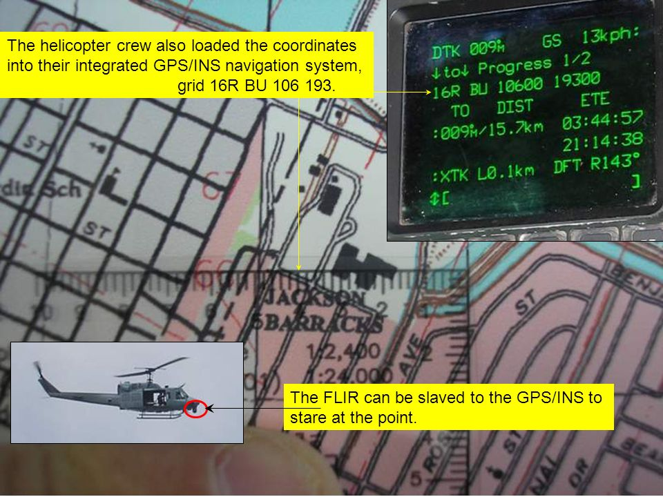 The helicopter crew also loaded the coordinates