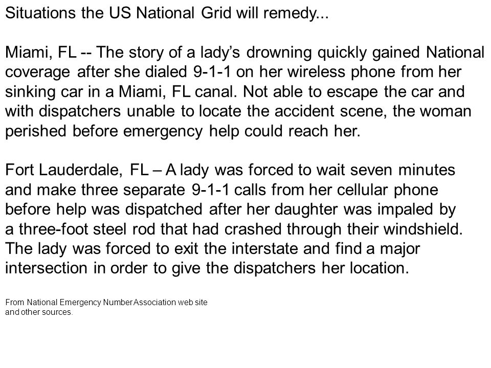 Situations the US National Grid will remedy...