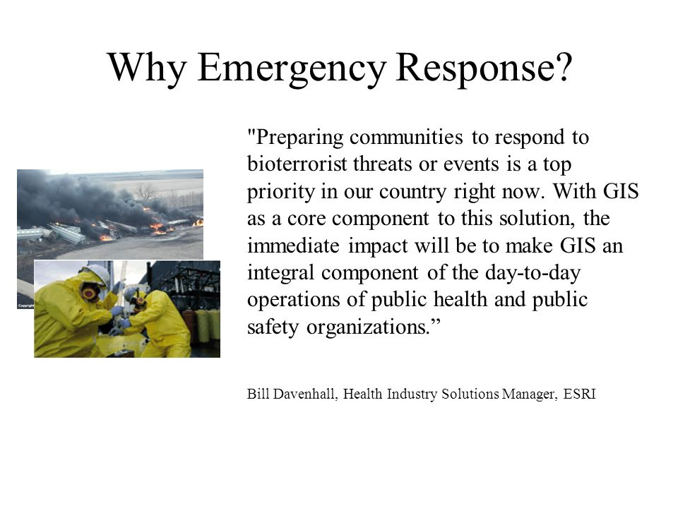 Why Emergency Response