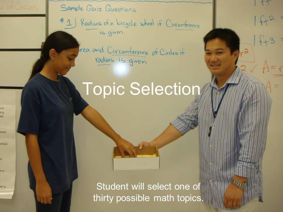 Student will select one of thirty possible math topics.