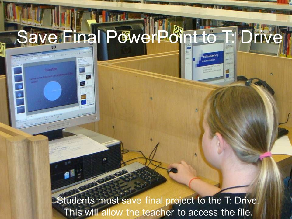 Save Final PowerPoint to T: Drive
