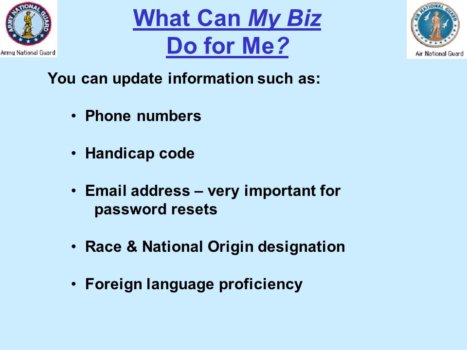What Can My Biz Do for Me You can update information such as: