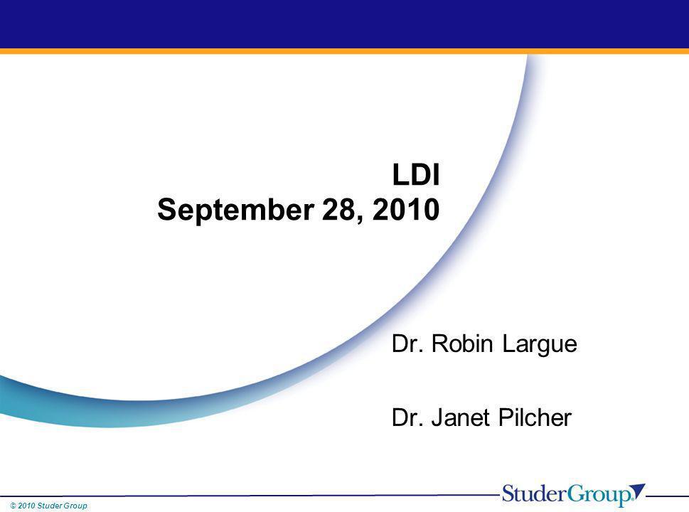 Dr. Robin Largue Dr. Janet Pilcher