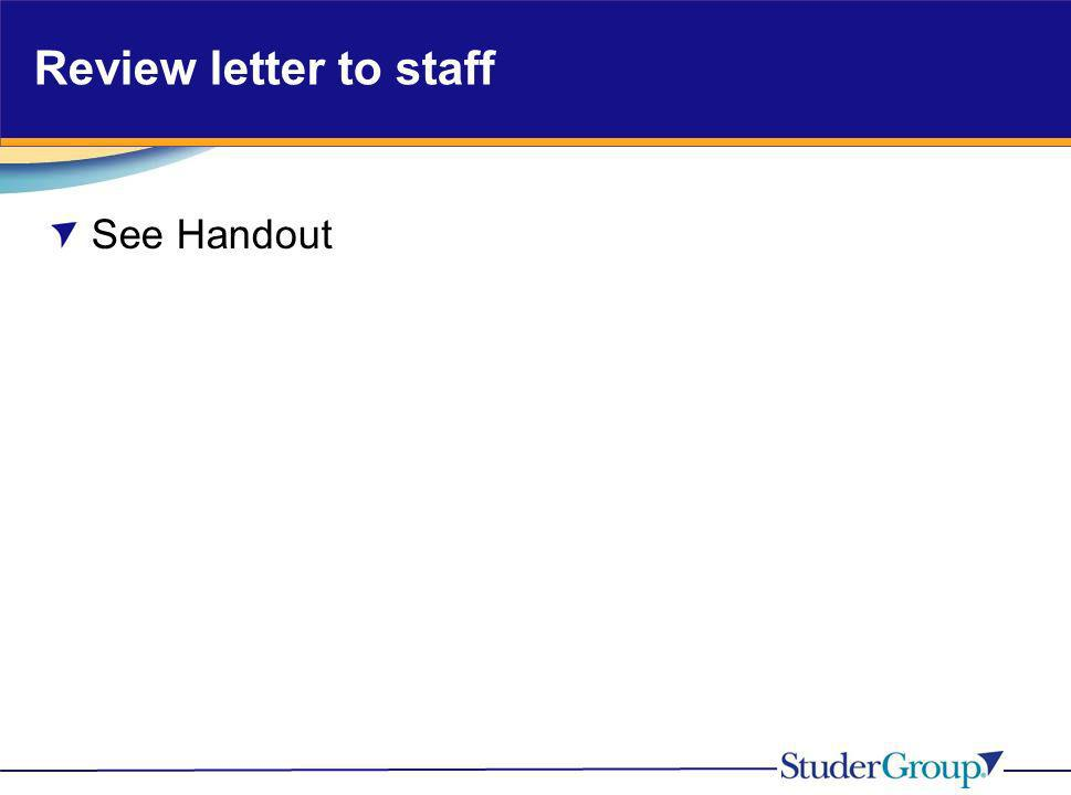 Review letter to staff See Handout