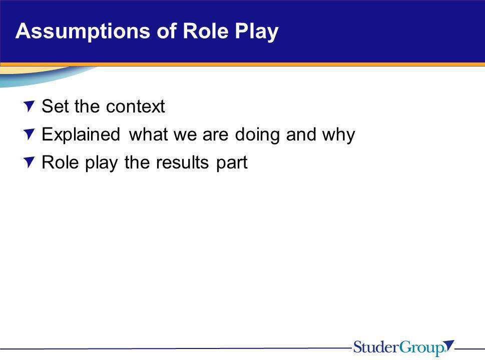 Assumptions of Role Play