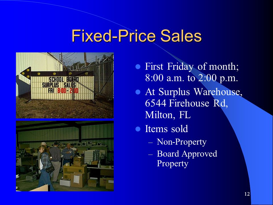 Fixed-Price Sales First Friday of month; 8:00 a.m. to 2:00 p.m.