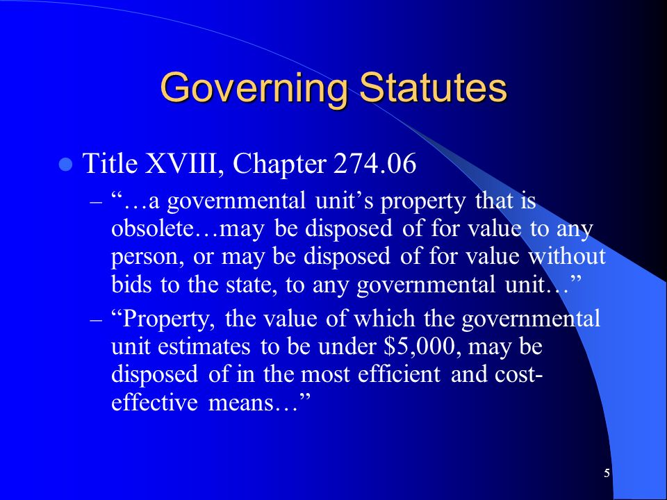 Governing Statutes Title XVIII, Chapter 274.06