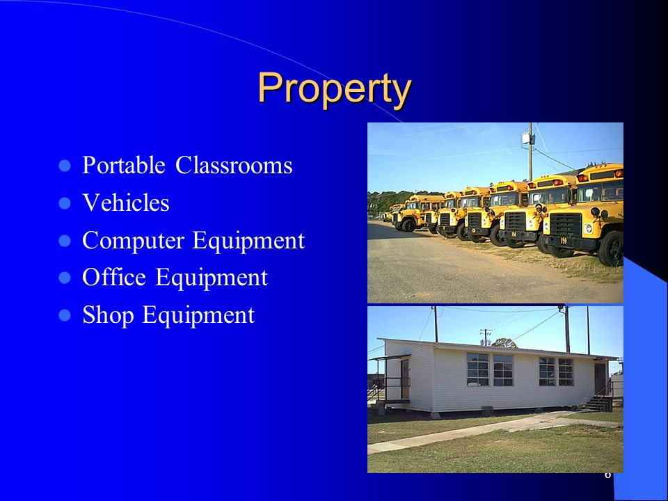 Property Portable Classrooms Vehicles Computer Equipment