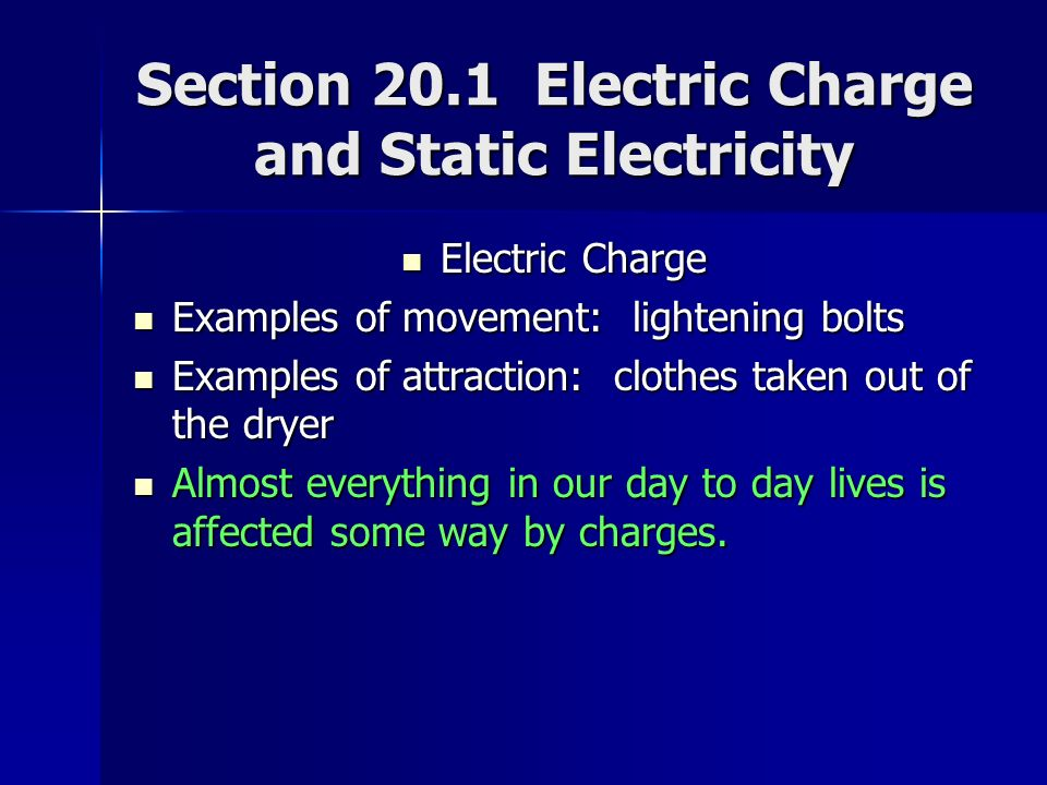 Section 201 Electric Charge And Static Electricity