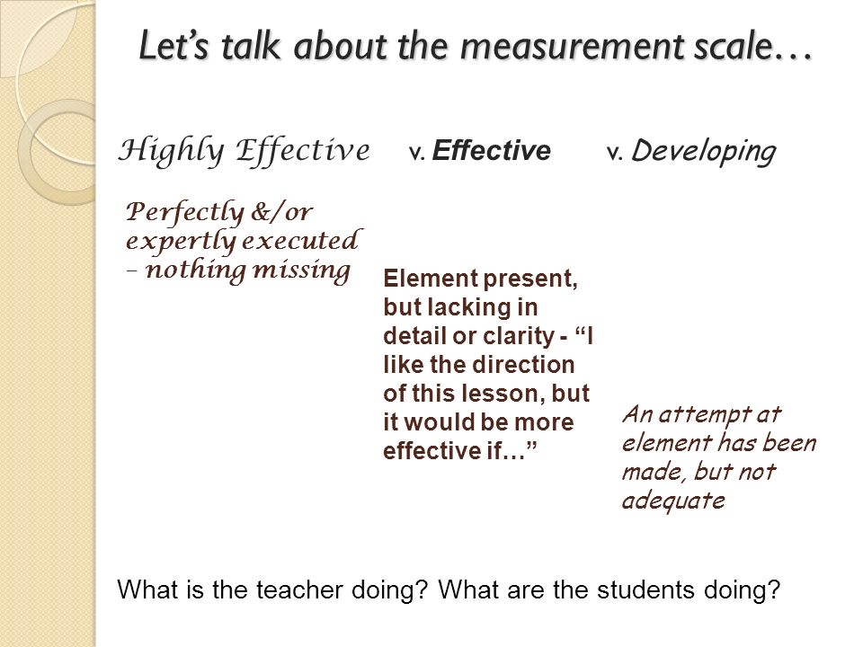 Let's talk about the measurement scale…