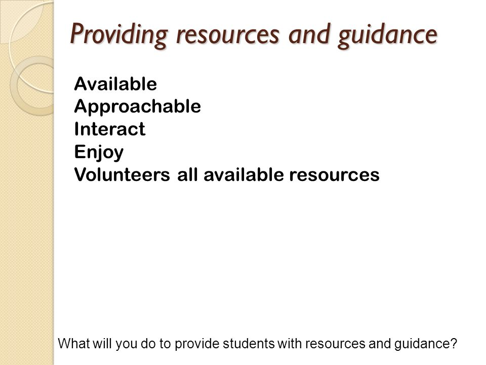 Providing resources and guidance