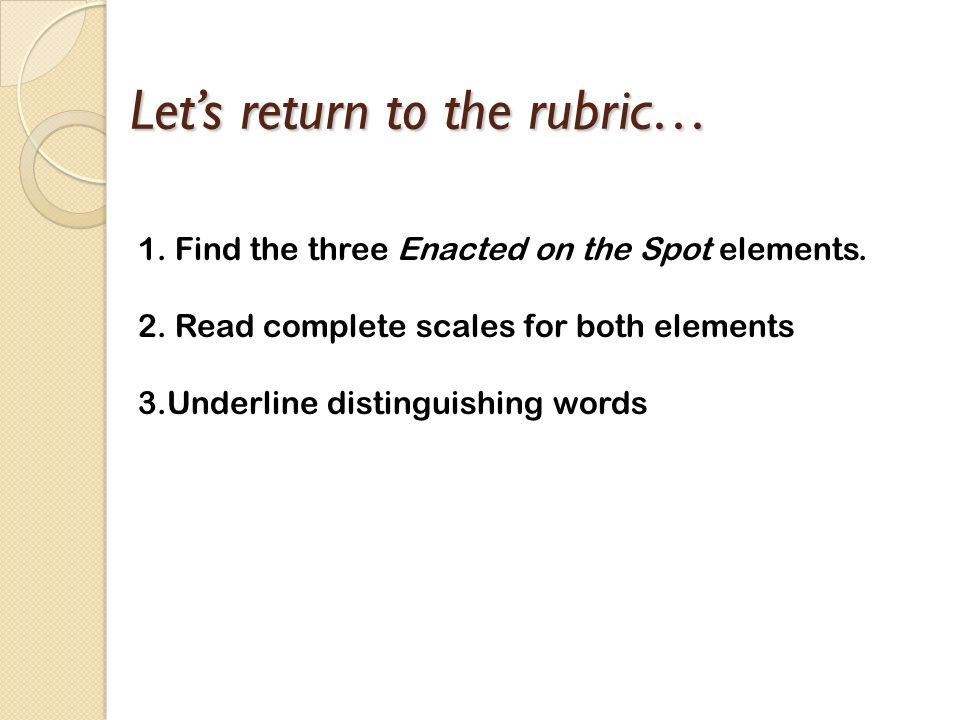 Let's return to the rubric…