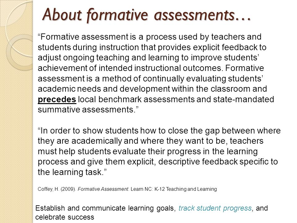 About formative assessments…