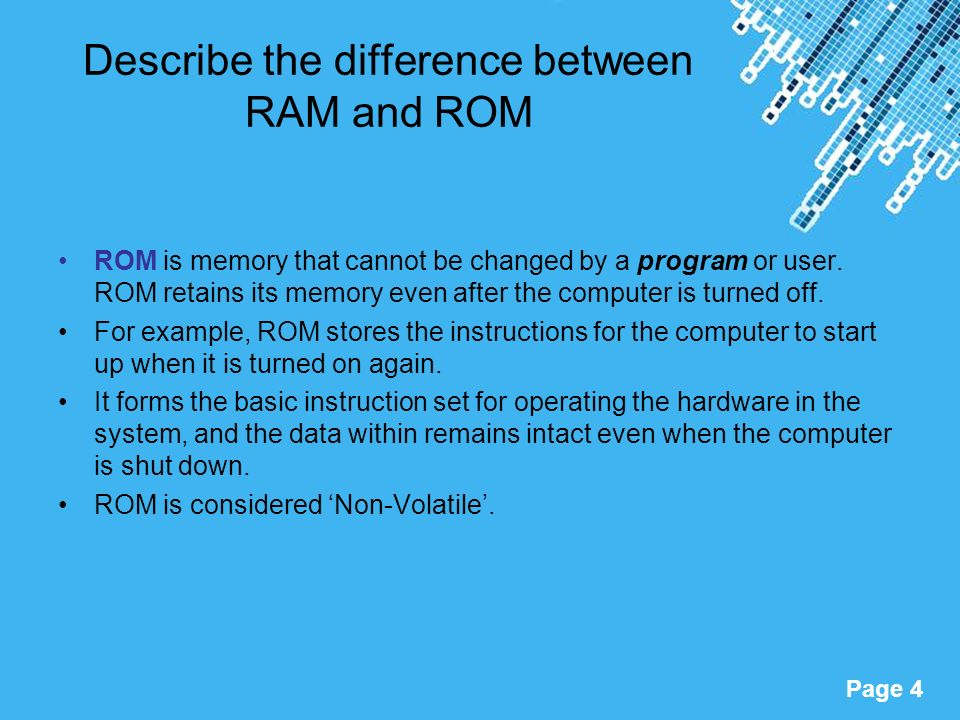 What is the difference between ROM and RAM?