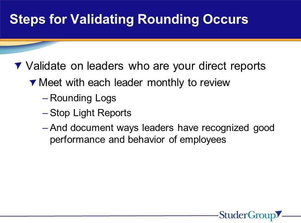 Steps for Validating Rounding Occurs