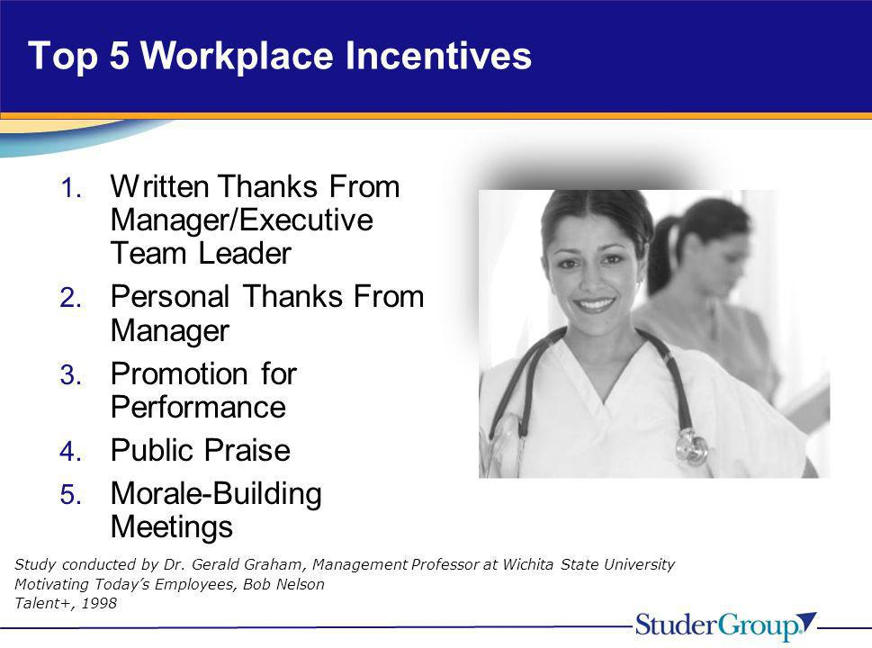 Top 5 Workplace Incentives