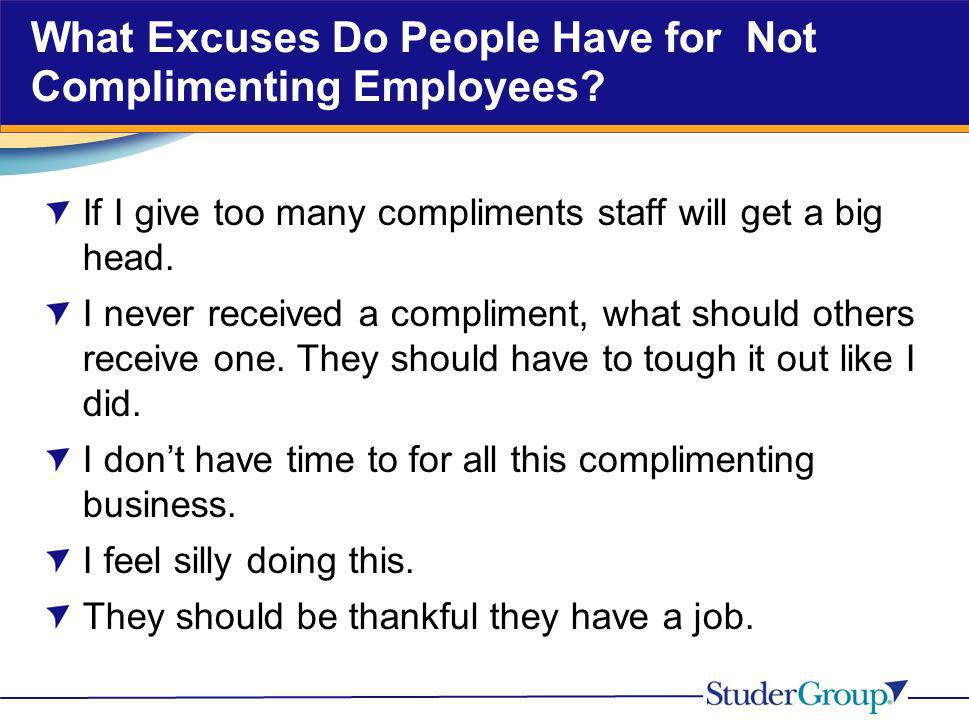 What Excuses Do People Have for Not Complimenting Employees