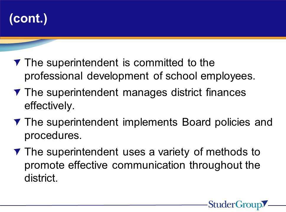 (cont.) The superintendent is committed to the professional development of school employees.