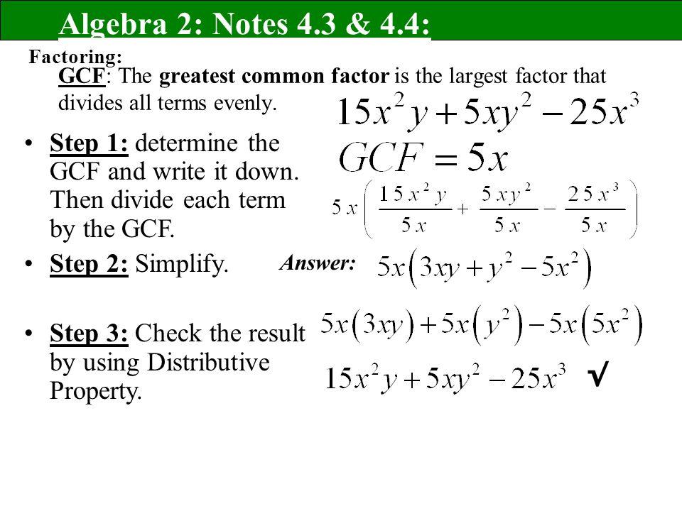Algebra 2: Notes 4 3 & 4 4: Factoring: