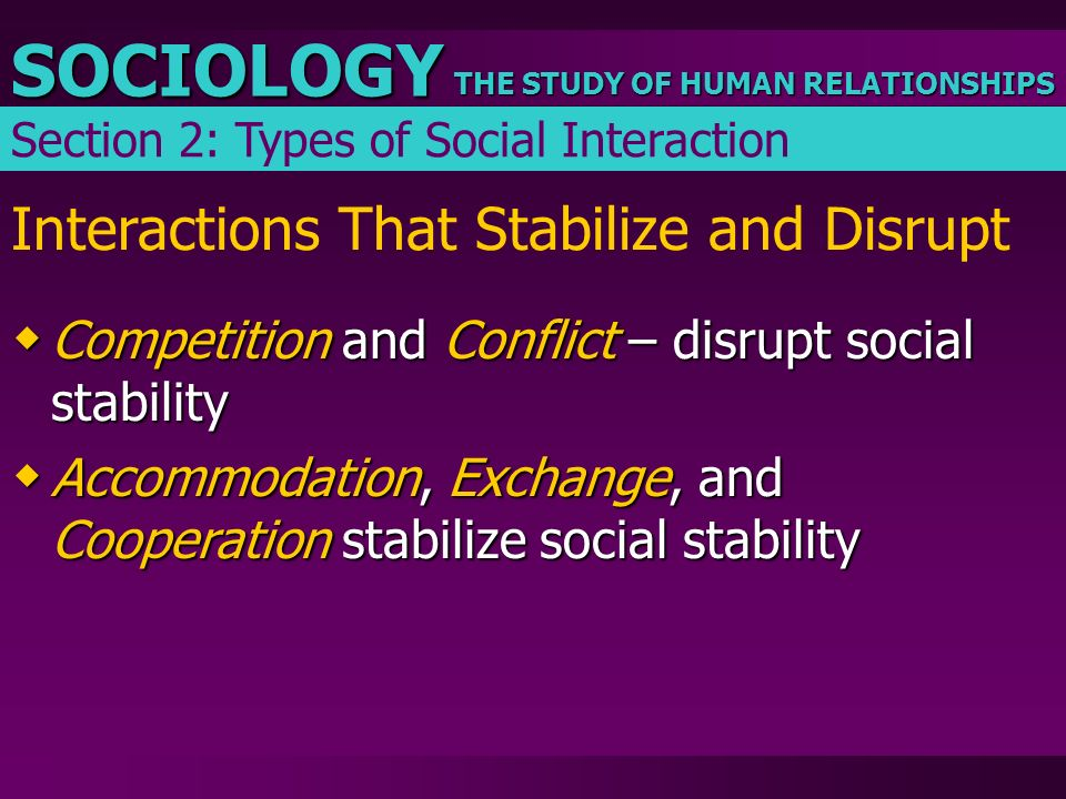 Interactions That Stabilize and Disrupt
