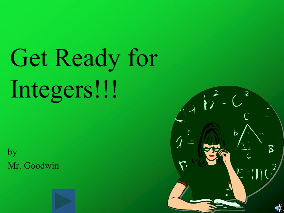 Get Ready for Integers!!! by Mr. Goodwin