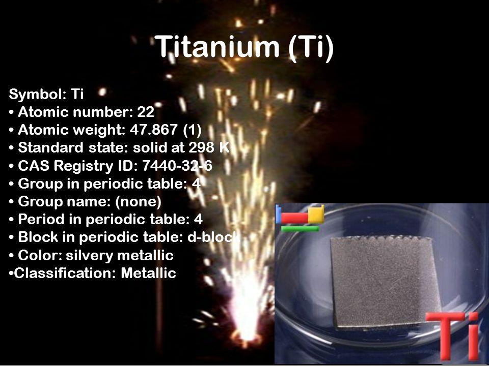 Arynn hanning 3rd hour periodic table ppt video online download 13 titanium ti symbol urtaz Images